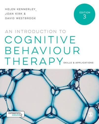 AN INTRODUCTION TO COGNITIVE B EHAVIOUR THERAPY