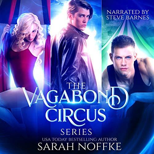 Vagabond Circus: The Complete Boxed Set (Books 1-3): An Urban Fantasy Series (A Dream Traveler Adventure) (Vagabond Box Set)