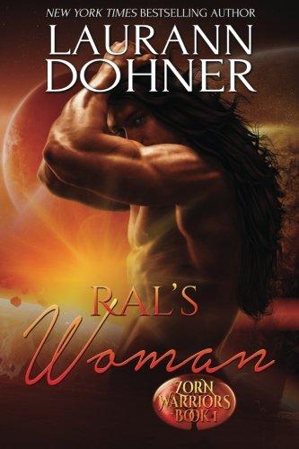 Ral's Woman (Zorn Warriors) (Volume 1)