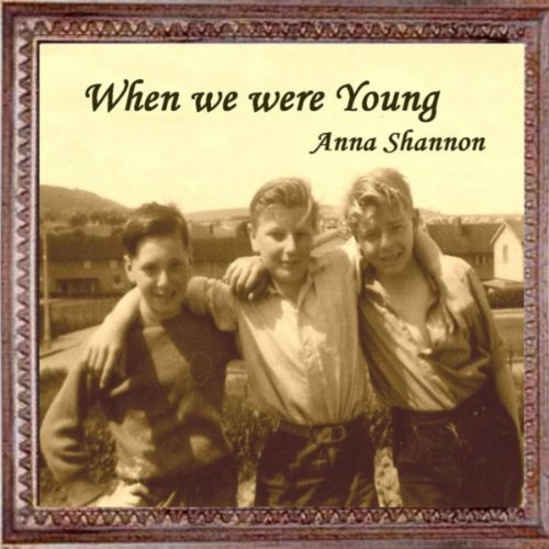When We Were Young: When We Were Young By Anna Shannon On Amazon Music