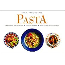 Pasta (Little Guides) by Fog City Press (1-Jul-1999) Paperback