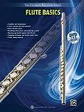 Ultimate Beginner Flute Basics: Book & DVD (The Ultimate Beginner Series)