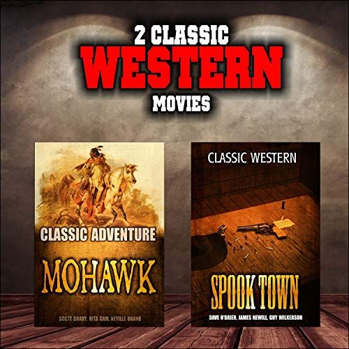 Classic Western Double Bill: Mohawk and Spook Town]()