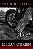 Download Axel (The Ride Series Book 3) in PDF ePUB Free Online