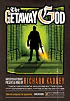 Book 6: THE GETAWAY GOD