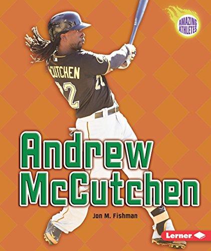 Andrew Mccutchen  Amazing Athletes