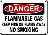 Danger Sign - Flammable Gas Keep Fire Flame Away No