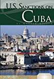 U. S. Sanctions on Cuba, Martin Gitlin, 1616135255
