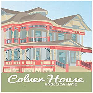 Colver House Audiobook