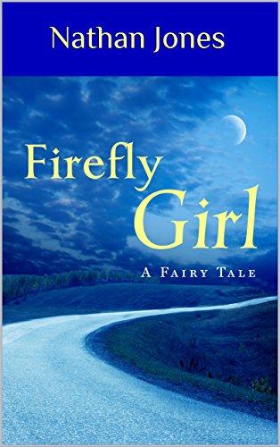 (Firefly Girl: A Fairy Tale)