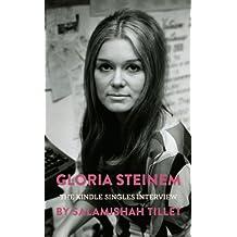 Gloria Steinem: The Kindle Singles Interview (Kindle Single)