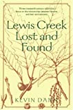 Lewis Creek Lost and Found (Middlebury Bicentennial Series in Environmental Studies)