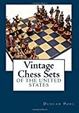 Vintage Chess Sets of the United States