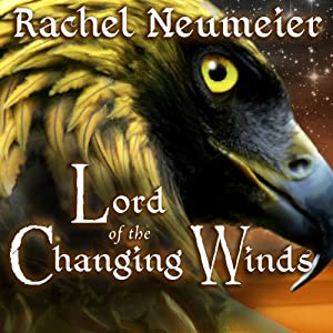 Lord of the Changing Winds Audiobook
