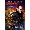 Jack Slade: Hunter of Mysteries