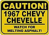 kitchen 67 birthday 1967 67 CHEVY CHEVELLE Caution Melting Asphalt Sign - 10 x 14 Inches