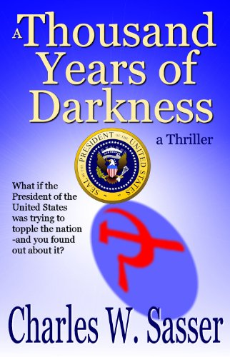 A Thousand Years of Darkness: a Thriller