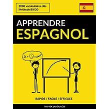 Apprendre l'espagnol - Rapide / Facile / Efficace: 2000 vocabulaires clés (French Edition)