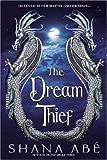 The Dream Thief (Drakon)