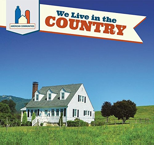 We Live in the Country (American Communities)