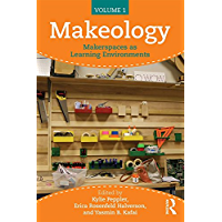 Makeology: Makerspaces as Learning Environments (Volume 1) (English Edition)