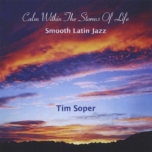 Amazon.com: Calm Within the Storms of Life: Tim Soper: MP3 Downloads