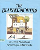 img - for The Blabbermouths: Adapted from a German Folktale book / textbook / text book