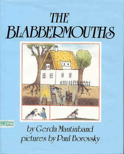 The Blabbermouths  Adapted From A German Folktale