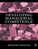 img - for Developing Managerial Competence book / textbook / text book