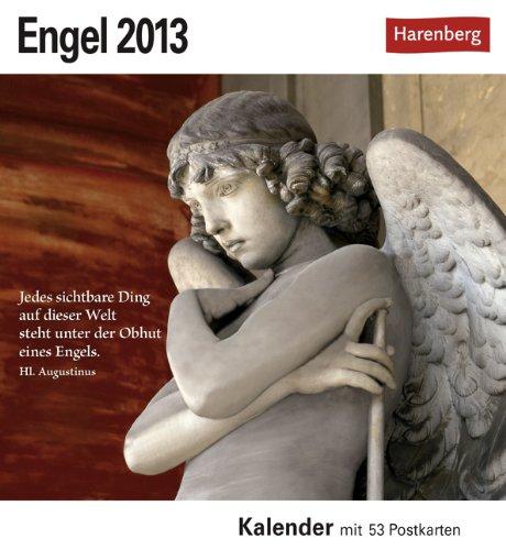 Engel 2013: Sehnsuchts-Kalender. 53 heraustrennbare Farbpostkarten