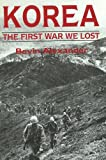 Korea: The First War We Lost