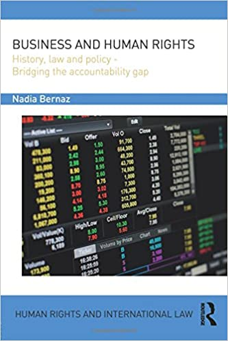 Business and Human Rights: History, Law and Policy - Bridging the Accountability Gap (Human Rights and International Law)