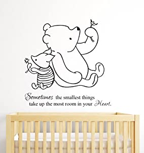 Winnie The Pooh Wall Decal Quote Sometimes The Smallest Things Take Up The  Most Room In Our Heart Nursery Decor Art Kids Room Part 79