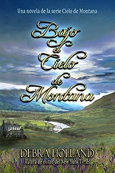 Bajo el cielo de montana una novela corta del - Libros harlequin gratis ...