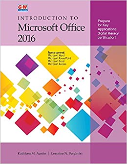 introduction to microsoft office 2016 kathleen m austin lorraine