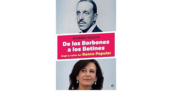 Amazon.com: De los Borbones a los Botines (Actualidad) (Spanish Edition) eBook: Eduardo Segovia: Kindle Store