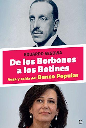De los Borbones a los Botines (Actualidad) (Spanish Edition) by [Segovia
