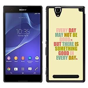 EJOY---Cubierta de la caja de protección para la piel dura ** Sony Xperia T2 Ultra ** --Motivación Autoayuda Good Day Citar Texto