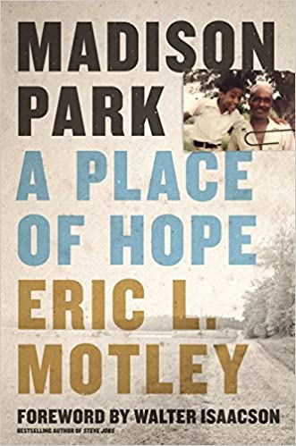 Madison park a place of hope eric l motley walter isaacson madison park a place of hope eric l motley walter isaacson 0025986349639 amazon books fandeluxe Image collections