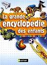 La grande encyclopédie des enfants par Benton
