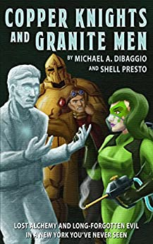 Copper Knights and Granite Men (Challenger Confidential Book 1) by [DiBaggio, Michael]