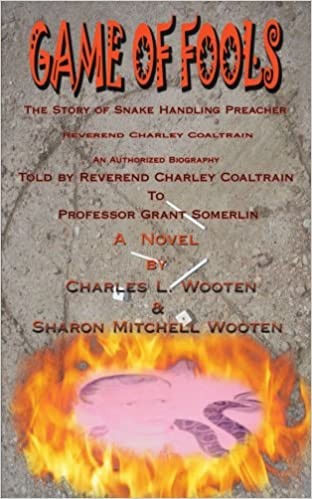 Amazon com: Game of Fools: The Story of Snake Handling Preacher