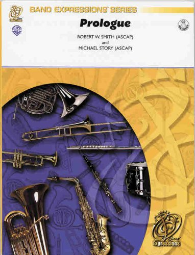 Prologue (an Overture for Band) (Band Expressions Book 1) pdf