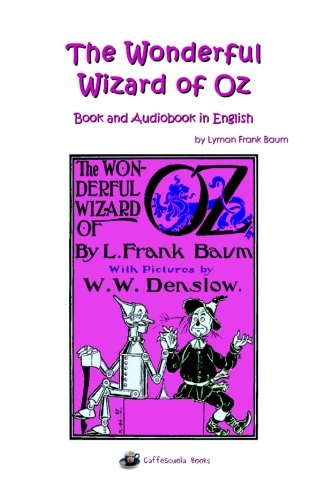 The Wonderful Wizard of Oz - Book and Audiobook in English ...