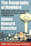 Front cover for the book Geography of Nowhere: The Rise and Decline of America's Man-Made Landscape by James Howard Kunstler