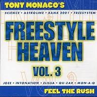 FREESTYLE HEAVEN Vol.3 Feel The Rush