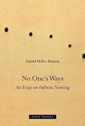 No One's Ways: An Essay on Infinite Naming