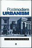 Postmodern Urbanism 9781557863621