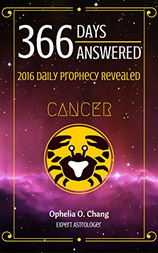CANCER 366 DAYS ANSWERED  2016 DAILY PROPHECY REVEALED: New