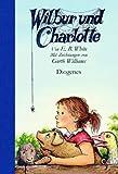 Wilbur Und Charlotte = Charlotte's Web (German Edition)